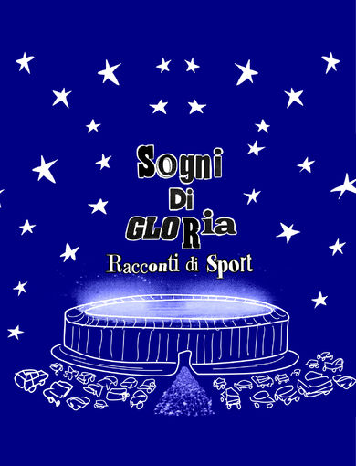 Locandina Sogni Di Gloria - Racconti di Sport